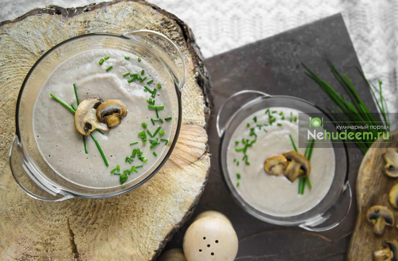 Суп-пюре из шампиньонов рецепт пошагово