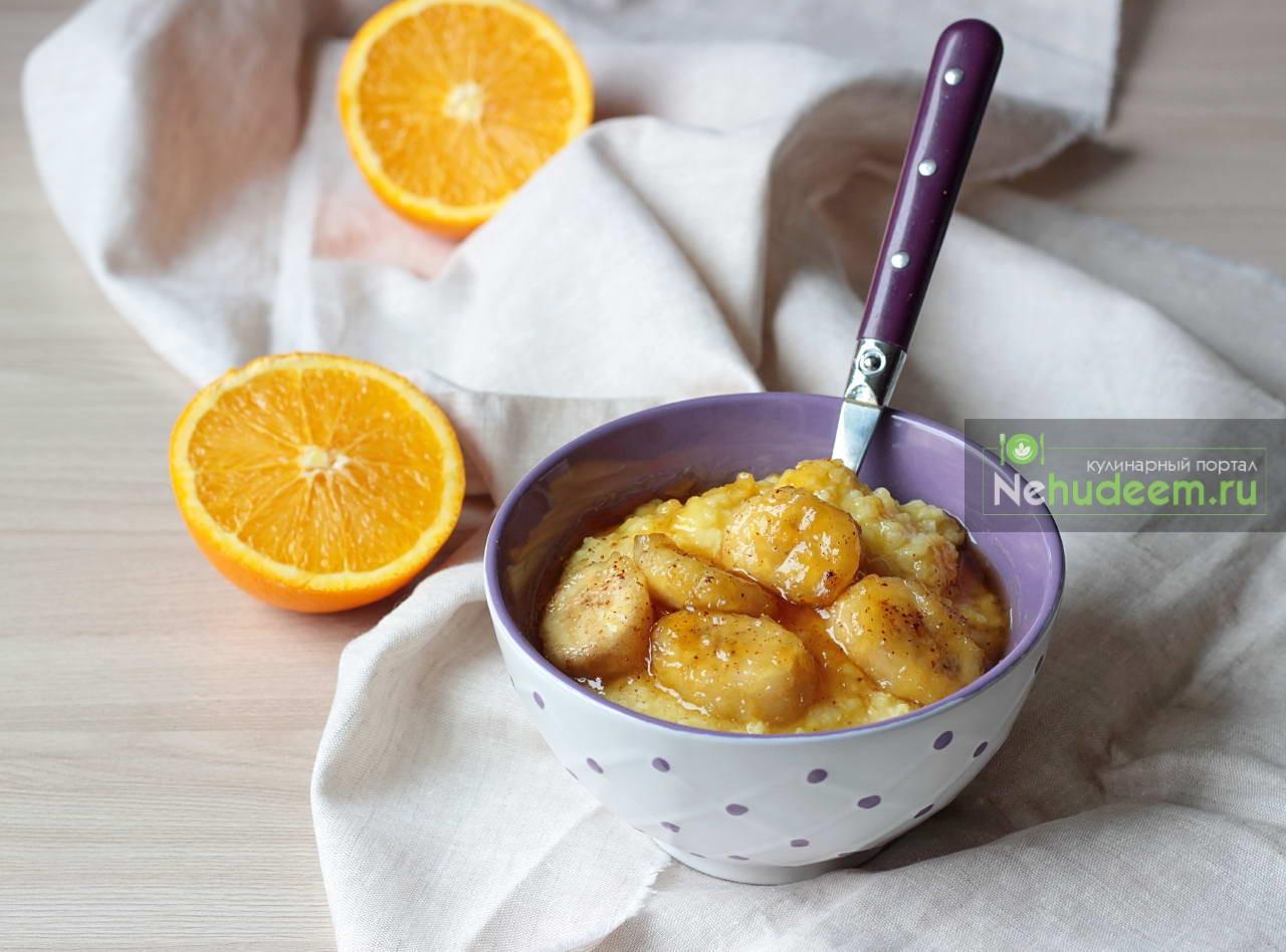 Апельсиновая пшенная каша с карамелизированным бананом